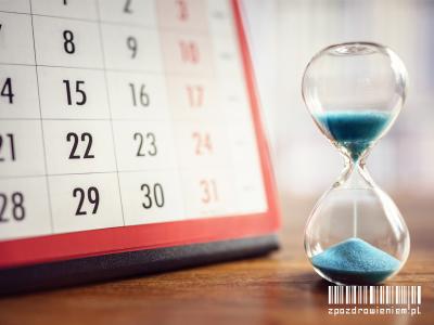 odroczenie iprzerwa wwykonywaniu kary zpozdrowieniem klepsydra ikalendarz termin upływ czasu